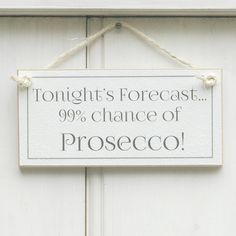 Handmade Shabby Chic Chance Of Prosecco Sign Wedding Quotes, Wedding Signs, Bridal Brunch Favors, Prosecco Quotes, Brunch Quotes, Prosecco Van, Brunch Table Setting, Champagne Brunch, Craft Stalls
