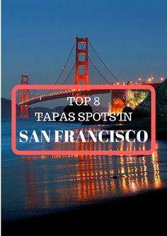 Top 8 Tapas Spots In San Francisco Spanish Restaurants, San Francisco Travel Guide, Golden Gate Bridge, Night Life, Tapas, North America, Things To Do, The Neighbourhood, Destinations