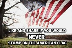 Never, ever, ever!!!!! Its called loving our country & everything our #AmericanFlag stands for!!! #Patriotism