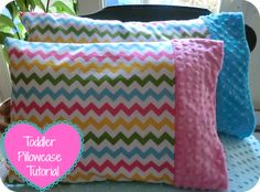 Adorable Minky Toddler Pillowcase tutorial from Giggles and Beans http://gigglesandbeans.com/2013/05/sweet-minky-cuff-toddler-pillowcase.html