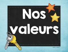 Free Classroom Posters: Nos valeurs - our values