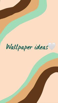 Wallpaper ideas🤍