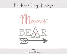 Mama Bear Three Sizes Embroidery Design by LovesomeEmbroidery