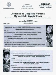 Jornadas de Geografía Humana: Marginalidad Social y Espacio Urbano en Valladolid http://revcyl.com/www/index.php/ciencia-y-tecnologia/item/3470-jornadas-de-geograf%C3%ADa-humana-marginalidad-social-y-espacio-urbano