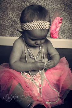 tutu and pearls...if I have a baby girl someday, she WILL have her picture taken like this! :)