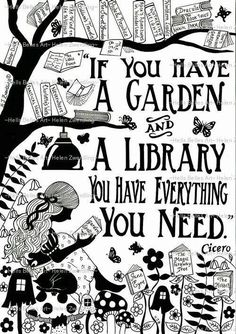 A book is like a garden in your pocket. ~ Chinese proverb