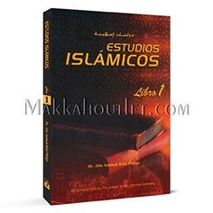 Estudios Islamicos, Libro 1 (Islamic Studies, Book 1) (Spanish Edition) (Paperback)