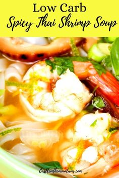 """This Thai inspired Shrimp & Veggie soup comes together in minutes and is the perfect weekday meal for families. This healthy soup will be a hit even in """"mixed"""" non-Keto company. We are big believers in the Low Carb lifestyle but understand that not every family member is on-board. We specialize in meals that everyone will love to save you time in the kitchen AND keep you on track with your weight loss goals. #easyketodinner #lowcarbforeveryone #ketoweeknightmeals Coconut Recipes, Low Carb Recipes, Healthy Recipes, Healthy Soup, Healthy Eating, Thai Shrimp Soup, Healthy Fiber, Healthy Weeknight Dinners, Spicy Thai"""