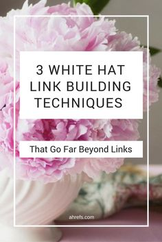 Here you'll find 3 white hat link strategies which will work for any type of business.