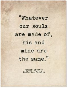 Romantic Quote Poster - Wuthering Heights by Emily Bronte Literary Print for Home or School