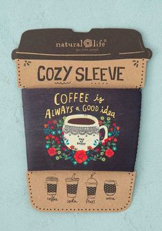 This Natural Life Cozy Sleeve is reusable and fits most standard coffee, soda, frap cups, and lowball wine glasses. Shop now! Coffee Wine, Coffee Drinks, Coffee Beans, Coffee Cups, Coffee Tables, Espresso Coffee, Starbucks Coffee, Iced Coffee, Coffee Maker