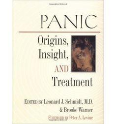 Panic: Origins, Insight, and Treatment