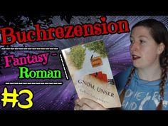 Gnom Unser - Buchrezension - Fantasy Roman | Rebima - YouTube Roman, Fantasy, Youtube, Books, News, Libros, Imagination, Book, Fantasy Books