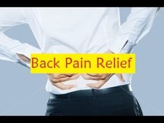 Back Pain Relief - Steps to Lower Back Pain Relief #BackPainRelief