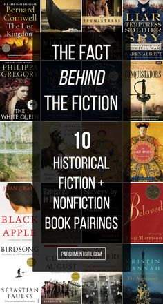 History buffs, this list is for you! Check out these 10 nonfiction / historical fiction book pairs!