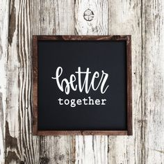 Our signs are made using high quality hardwood ply, painted with premium chalk paint and framed with walnut-stained wood trim. Artwork is printed with white ink. Hand-lettered and handmade in Californ