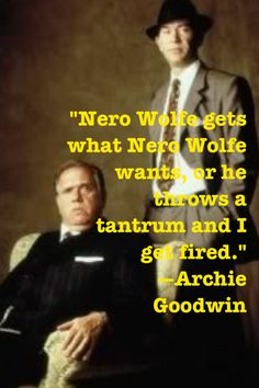 What Nero Wolfe Wants...