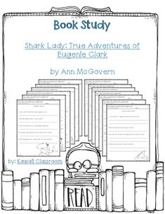 $5: Book Study Questions for Shark Lady: True Adventures of Eugenie Clark by Ann McGovern. There are 13 pages, one page for each chapter of the book. Each page contains about 4-5 questions about that chapter. I use these with my guided reading groups to give students an activity to do with their book.I will be making more book studies for different levels because I have students working on a wide variety of levels.