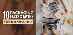 10 Packaging Facts & Myths That You Must Know About - Packing Supply Packing Supplies, You Must, Rid, Knowledge, Packaging, Facts, How To Make, Blog, Consciousness