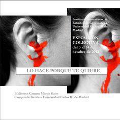 Exposición colectiva sobre violencia de género en la Biblioteca de Humanidades, Comunicación y Documentación