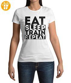 Eat Sleep Train Repeat Motivation Graphic Damen T-shirt L (*Partner-Link)