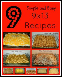 Potlucks on the Porch: 9 - Simple and Easy 9x13 Recipes