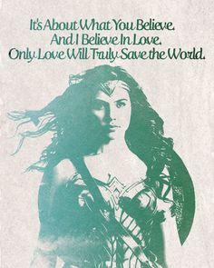 Wonder Woman, Wonder Woman Quotes, Wonder Woman 2017, Wonder Woman Movie, Diana Prince, DC Comics, Gal Gadot, Justice League Movie