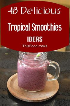 48 Delicious Tropical Smoothies Ideas