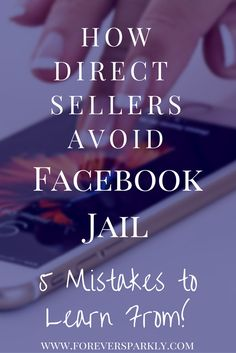 Are you in direct sales? Looking to avoid Facebook jail? Read my 5 ways to save your direct sales business and stay out of Facebook jail! via @owlandforever