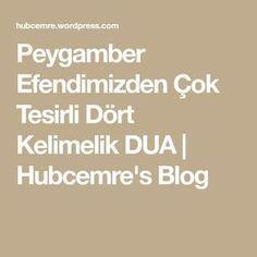 Peygamber Efendimizden Çok Tesirli Dört Kelimelik DUA | Hubcemre's Blog Allah, Meant To Be, Math Equations, Pine, Crafts, Pine Tree, Manualidades, Handmade Crafts, Craft