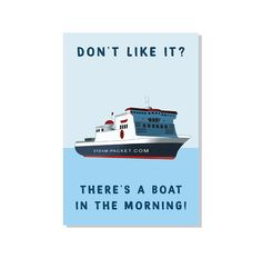 There's A Boat In The Morning Greeting Card