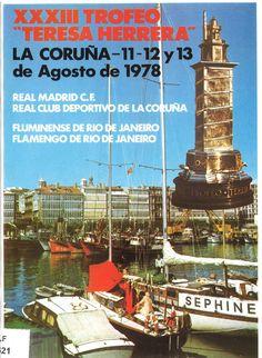 XXXIII TROFEO TERESA HERRERA : La Coruña - 11- 12 y 13 de agosto de 1978 : Real Madrid C.F., Real Club Deportivo de La Coruña, Fluminense de Río de Janeiro, Flamengo de Río de Janeiro / [director de esta publicación, Ezequiel Pérez Montes]. -- [A Coruña] : Comisión Organizadora del XXXIII Trofeo, D.L. 1978. -- [28] p. il., plano ; 23 cm. 1. Fútbol-Campionatos e competicións-A Coruña