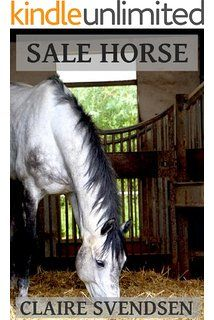 Sale Horse (Show Jumping Dreams ~ Book 5)