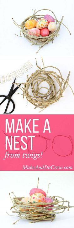 Add some organic texture and charm to your Spring decor with a DIY bird's nest made from found twigs and branches. This craft idea is quick to make and virtually free! Click for step-by-step tutorial. | MakeAndDoCrew.com