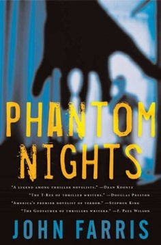 Phantom Nights by John Farris--click to place a hold!