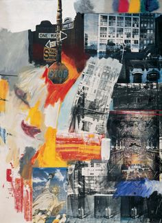 estate collage robert rauschenberg neo dada neodadaismo señal stop collage Neo Dada, Robert Rauschenberg, Tachisme, Modern Pop Art, Contemporary Art, Mixed Media Photography, Creative Photography, Life Photography, Portrait Photography