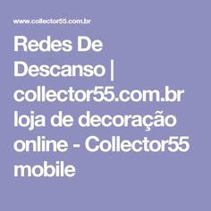 Redes De Descanso   collector55.com.br loja de decoração online - Collector55 mobile