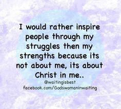 Strengths & struggles #Christianity #Jesus
