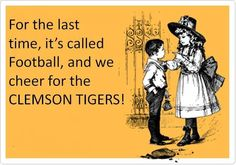 For my Clemson crazed husband and kids.