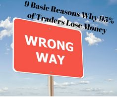9-basic-reasons-why-95-of-traders-lose-money
