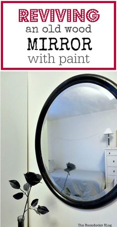 If you have an old wood mirror you can easily revive it with paint and make it easily look great for a bedroom. Part of the bedroom series. #Paintedmirror #EasyMirrorupcycle #BedroomMirror #BlackPaintedMirror How to Revive an Old Wood Mirror with Paint theboondocksblog.com