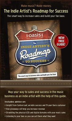Free PDF guide: The Indie Artist's Roadmap for Success The smart way to increase sales and build your fan base.