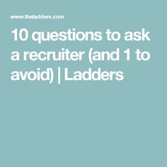 questions to ask a recruiter