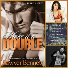 Make it a Double by Sawyer Bennett