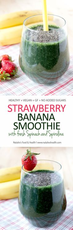 Fruity, full of antioxidants, this Strawberry Banana Smoothie is ideal healthy detox drink. Made without added sugar, enriched with spirulina, fresh spinach and chia seeds, it's packed with fibers and proteins. CLICK to read the recipe or PIN for later! #sugarfree #glutenfree #vegan