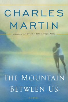 Both a tender and page-turning read, The Mountain Between Us will reaffirm your belief in the power of love to sustain us.