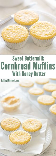 Sweet Buttermilk Cornbread Muffins - Moist and sweet cornbread muffins, topped with homemade honey butter make a tasty and easy side dish! Recipe includes nutritional information and small-batch instructions. From BakingMischief.com