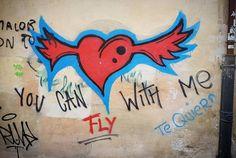 You can fly with me / Puedes volar conmigo  #graffiti #salamanca #heart #quotes #grafiti #corazon #fly #citas #cities #instagood #instagram #insta