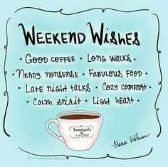 Weekend wishes!