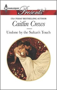 """Read """"Undone by the Sultan's Touch"""" by Caitlin Crews available from Rakuten Kobo. """"Kiss me, if you are so daring."""" When Cleo Churchill's travels land her in the path of Khaled bin Aziz, Sultan of Jhurat. New Books, Books To Read, Ordinary Girls, Romance Novels, Bestselling Author, This Book, Presents, Touch, Reading"""